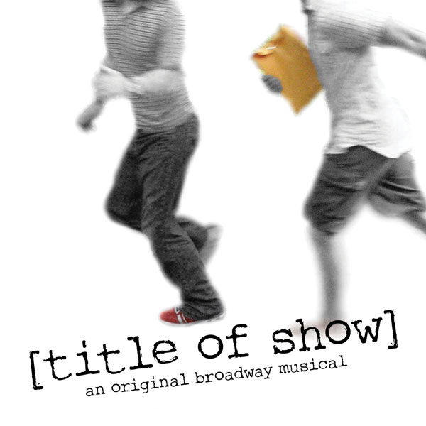 [title of show]